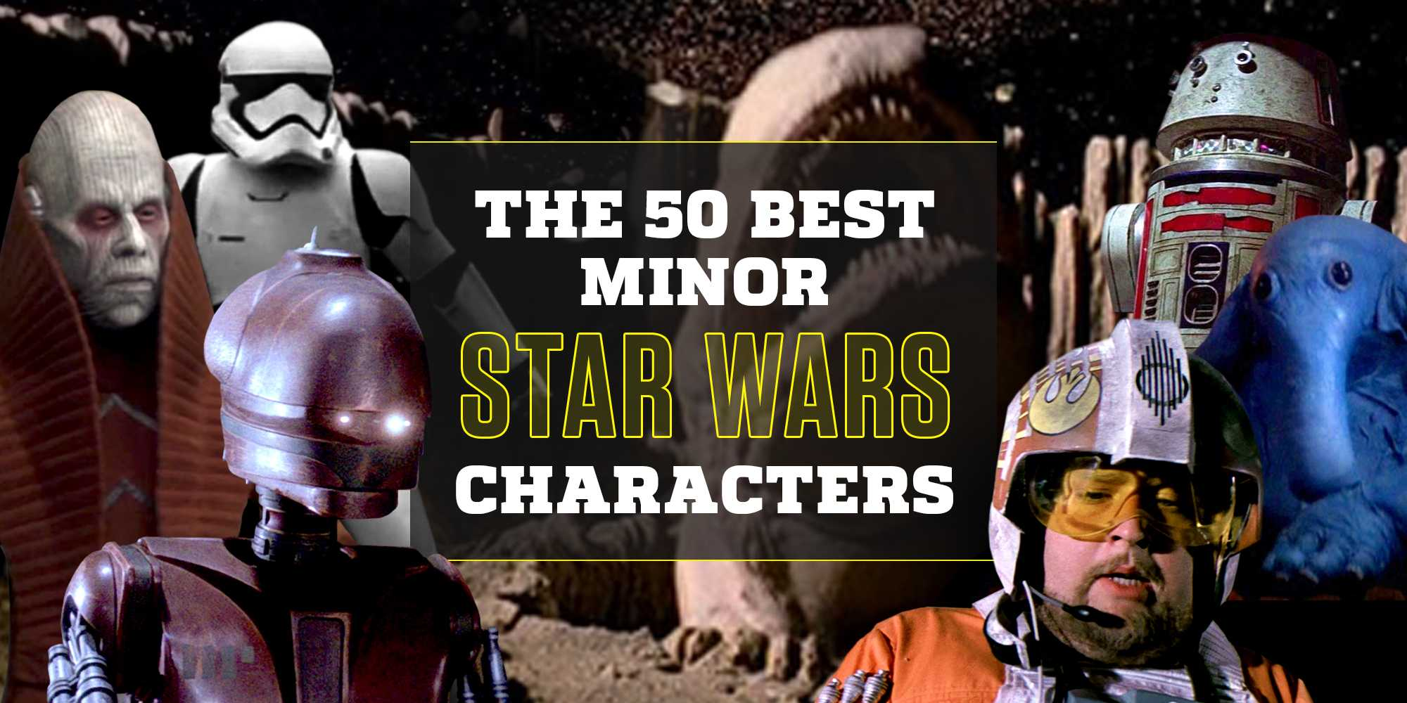 The 50 best minor characters in 'Star Wars' thumbnail