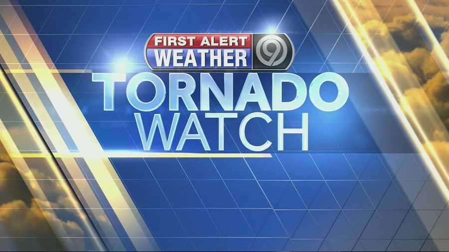 The National Weather Service extended a tornado watch for most of the region.