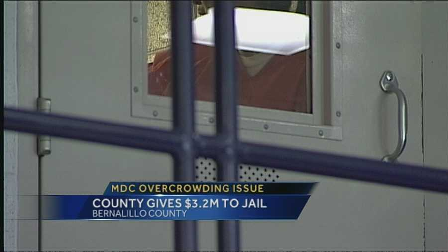 County Commissioners have to give the Metropolitan Detention Center millions more dollars to keep shipping inmates out of the overcrowded jail.