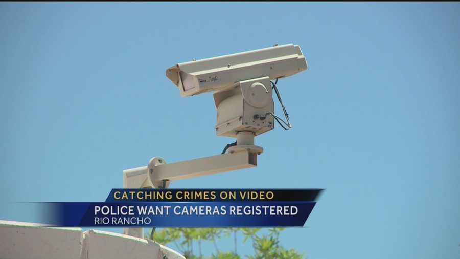 The Rio Rancho Police Department wants homeowners to register their security and surveillance cameras.