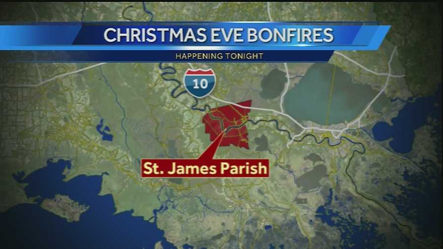 Happening tonight in St. James Parish, bonfires will light the sky from Gramercy to Paulina as folks there keep an age old tradition alive.