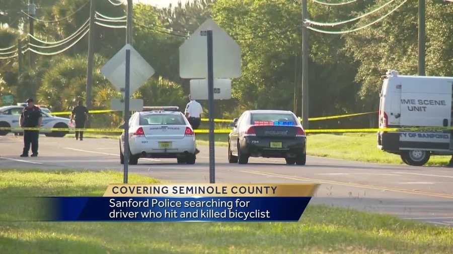 Police in Sanford want to find the driver who hit and killed a bicyclist and took off early Friday morning. It happened in the Celery Estates neighborhood, along Celery Avenue at Brisson Avenue, just before 2 a.m. Dave McDaniel reports.
