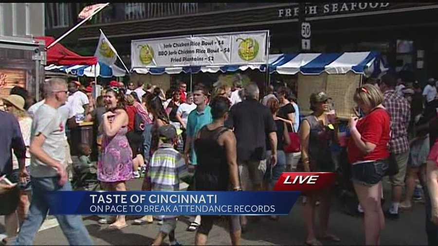 Organizers said they are on pace to break an attendance record at this year's Taste of Cincinnati.