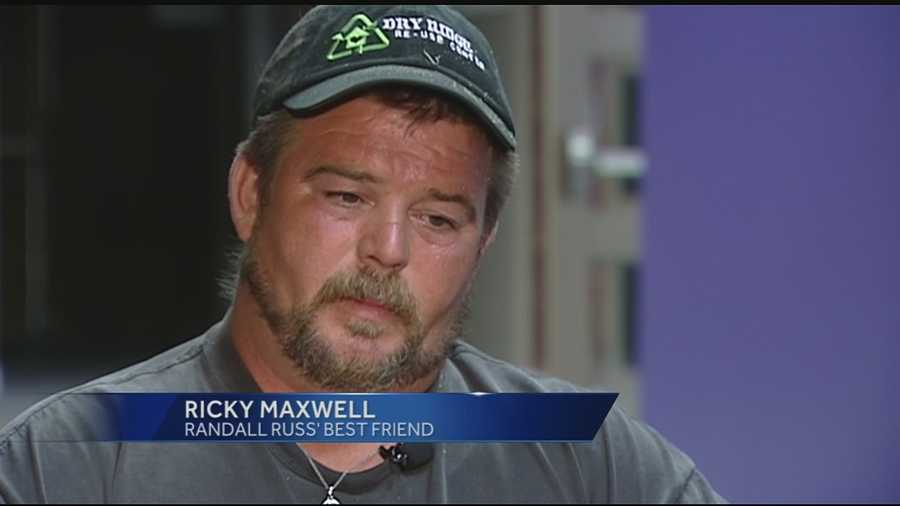 WLWT News 5's Alison Montoya spoke with Russ' best friend, Ricky Maxwell, who said he has been blindsided by the new developments in the case, but knows what may have gotten Russ into trouble.