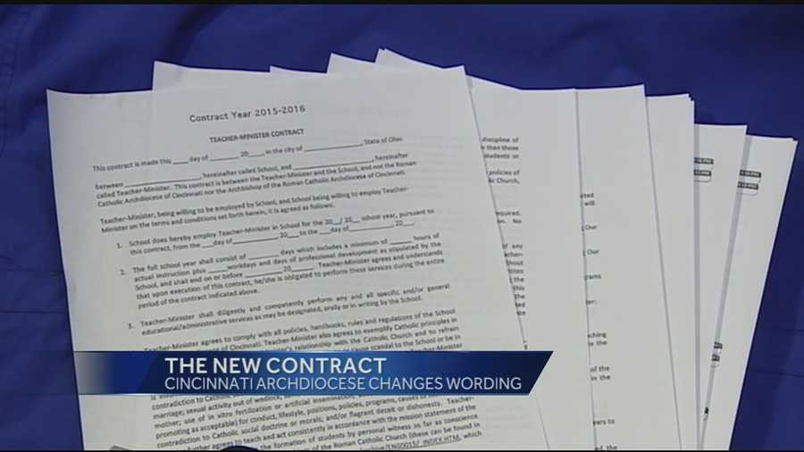 Archdiocese of Cincinnati spokesman Dan Andriacco said that changes to the language in the contract are designed to clarify what is expected of employees.