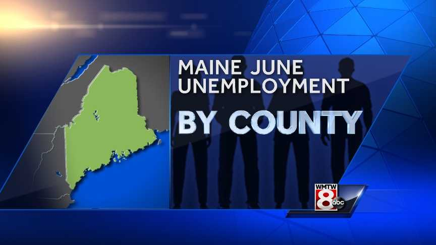 New data from the Maine Department of Labor shows Maine's June unemployment rate was at its lowest level since August 2008. Check out where Maine's counties compare to the state average.