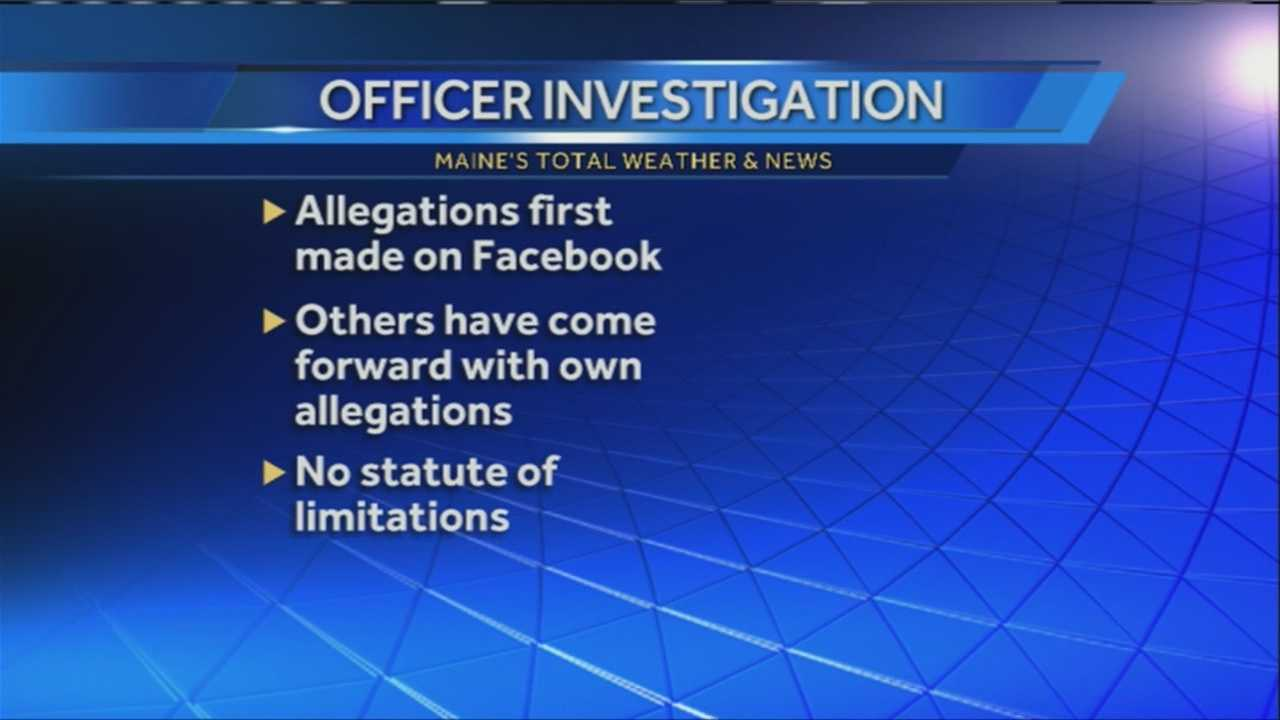 Allegations of sexual abuse at the hands of a Biddeford police officer have been forwarded to the Attorney General's Office.