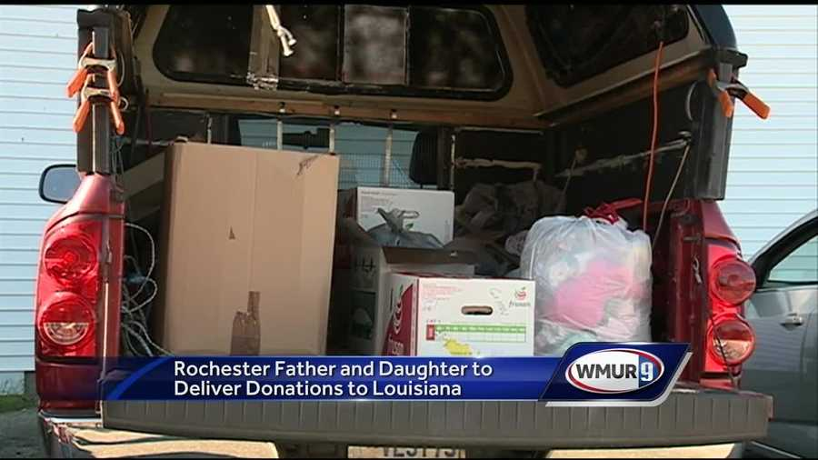 A Rochester father and daughter will be leaving Tuesday in a pickup filled with donations to head to flood-ravaged Louisiana.