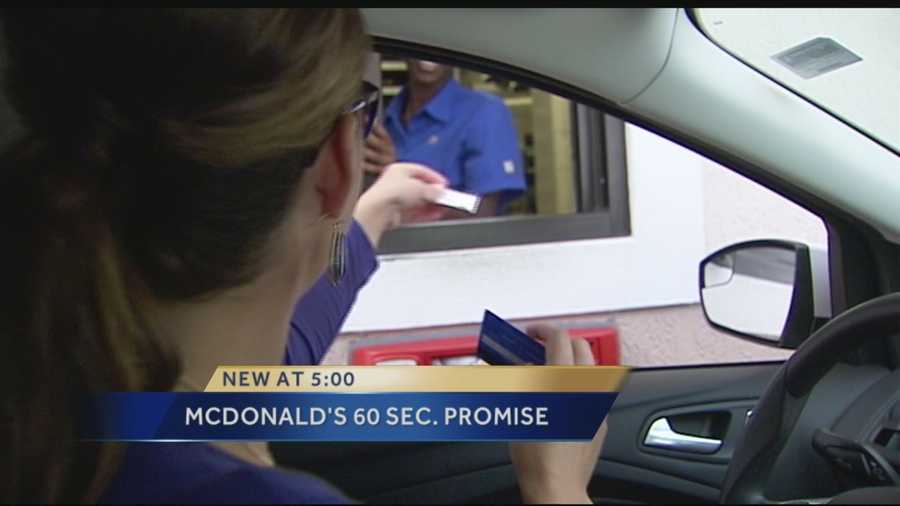 McDonald's gives drive-through customers a free sandwich if their lunch isn't served within 60 seconds.