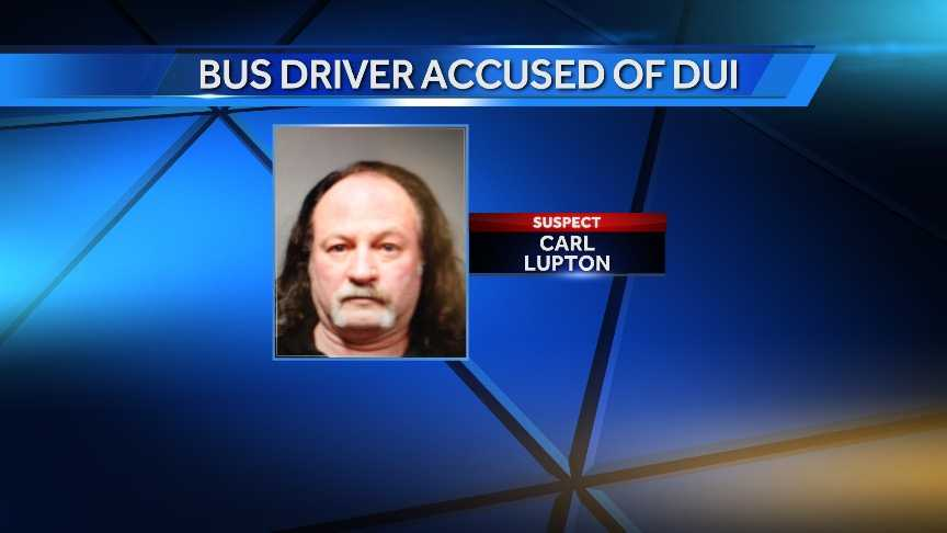 Carl Lupton, 57, of Bethel is accused of driving under the influence of alcohol with kids aboard the school bus.