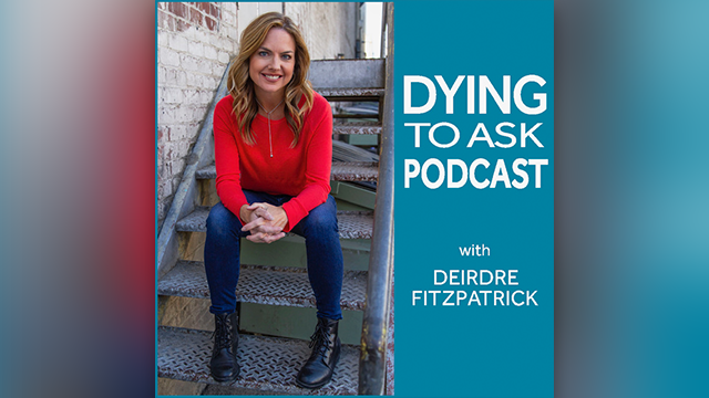 Dying to Ask podcast