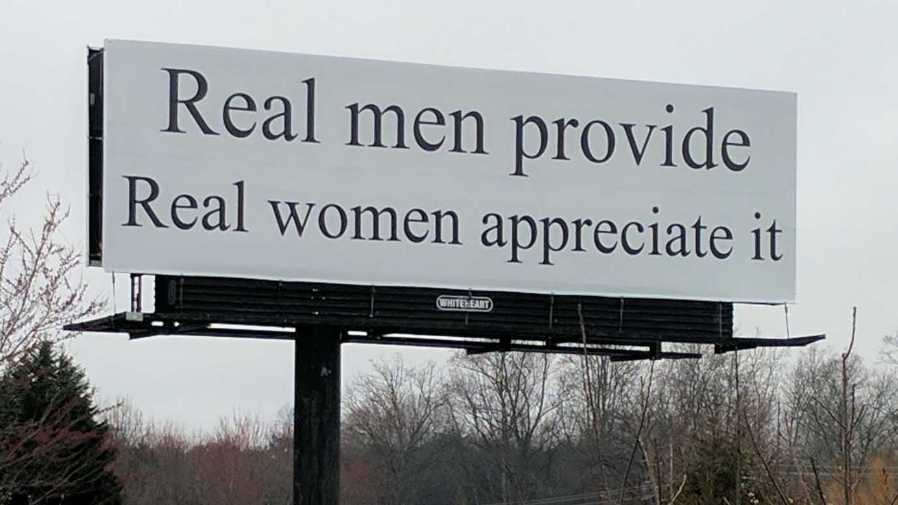 'Real men provide, real women appreciate it' billboard
